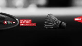 YONEX Swiss Open 2021 | Day 6: Carolina Marin (ESP) [1] vs Pusarla V. Sindhu (IND) [2]
