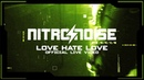 NITRO NOISE Love hate love Official Video