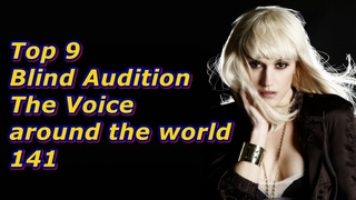 Top 9 Blind Audition (The Voice around the world 141)