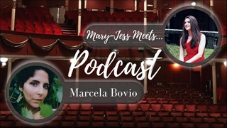 Marcela Bovio on the 'Mary-Jess Meets...' Video Podcast