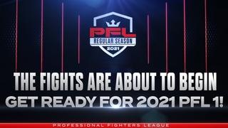 PFL 1, 2021: Full Show Live Stream