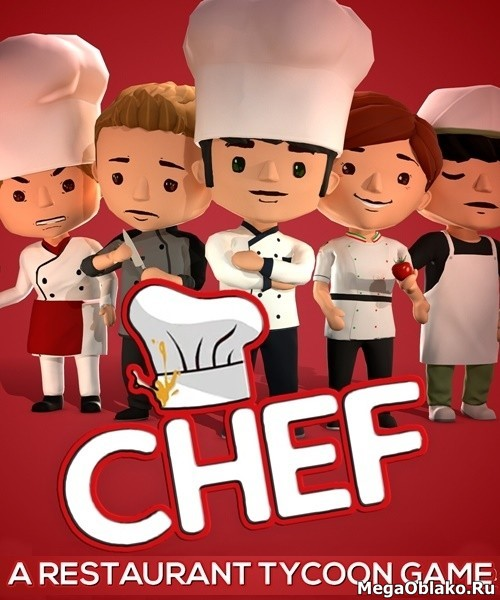 Chef: A Restaurant Tycoon Game (2020/ENG/RePack)