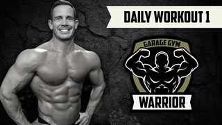 15 Minute Full Body Garage Gym Home Workout - Daily Workout #1
