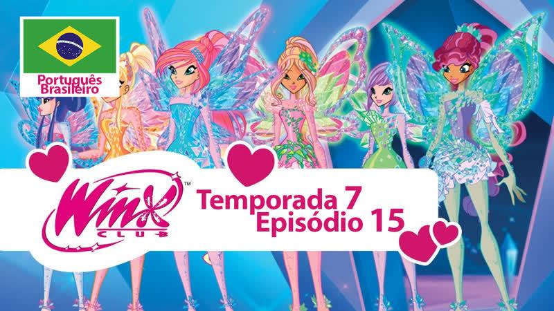 O Clube das Winx Temporada 7 Episódio 15 As Pedras Mágicas Português Brasileiro