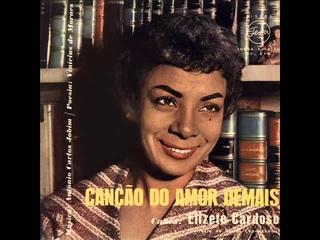 Elizete Cardoso - LP Canção do Amor Demais - Album Completo/Full Alb