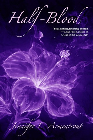 Half-Blood (Covenant, #1) - Jennifer L. Armentrout
