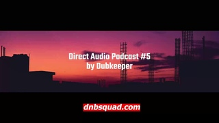 Dubkeeper - Direct Audio Podcast #5 / Jungle Drum and Bass Mix / Techstep / Future / Dnb Squad