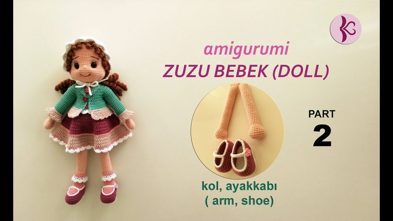 ZUZU DOLL CROCHET TUTORIAL PART 2 Amigurumi Bebek Tarifi shoe arm pattern