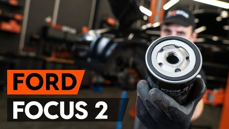 Как заменить моторное масло и масляный фильтр на FORD FOCUS 2 DA