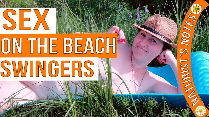 Sex on the beach. Open marriage. Swingers. Naturism Project. Naturist. Nudist. INF. Blogger