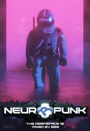 Neuropunk special - THE DEEPSPACE 10 mixed by Bes