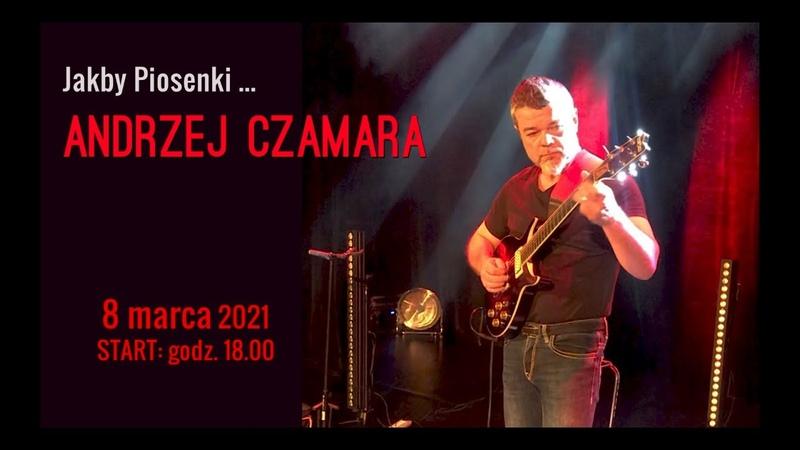 Andrzej CZAMARA Jakby Piosenki