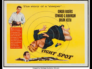 Tight Spot (1955)  Ginger Rogers, Edward G. Robinson, Brian Keith