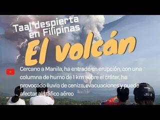 El volcán Taal despierta en Filipinas