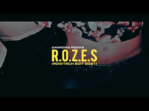 Daimond Rocks R O Z E S Rowtech Edit 2021