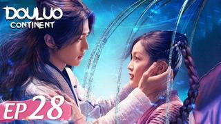 ENG SUB [Douluo Continent 斗罗大陆] EP28 | Starring: Xiao Zhan Wu Xuanyi