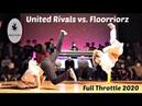 Final. United Rivals (Illz and Phil Wizzard) vs. Flooriorz. Full Throttle 2020