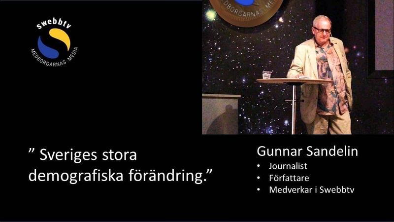 Del 9 Gunnar Sandelin Sveriges stora demografiska förändring