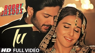 Tu Full Video Song   Bobby Jasoos   Vidya Balan   Papon   Shreya Ghosal