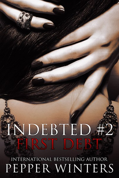 First Debt (Indebted #2)