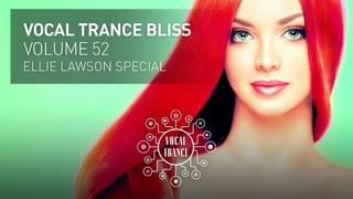 VOCAL TRANCE BLISS (VOL. 52) ELLIE LAWSON SPECIAL - FULL SET