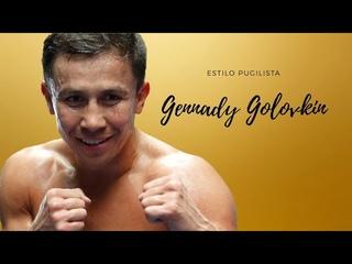 Estilo Pugilista - Gennady Golovkin | Burning heart