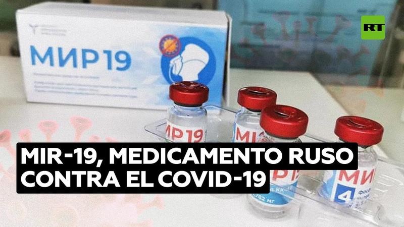 Mir 19 un fármaco ruso que bloquea la reproducción del covid 19