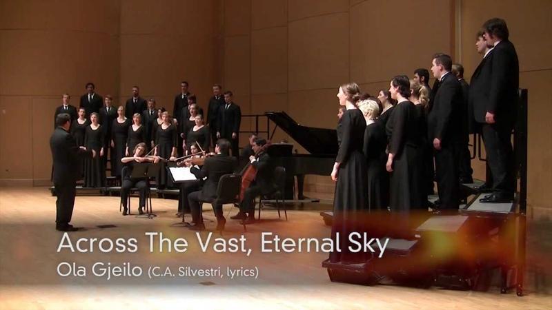 CWU Chamber Choir Gjeilo Across The Vast Eternal Sky