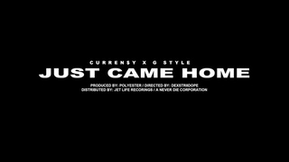 Curren$y & G-Style - Just Came Home [OFFICIAL VIDEO]