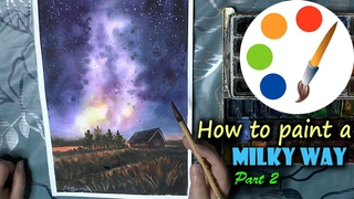 How to paint the milky way in watercolor, part 2