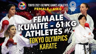 FEMALE KUMITE -61 KG in KARATE TOKYO OLYMPICS 2021