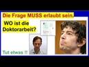 Die Frage MUSS erlaubt sein: WO ist die Doktorarbeit?, fragt Dr. Schiffmann Professor Drosten.