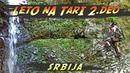 LETO NA TARI 2.deo Srbija putopis