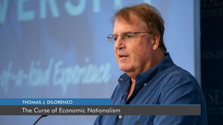The Curse of Economic Nationalism   Thomas J. DiLorenzo