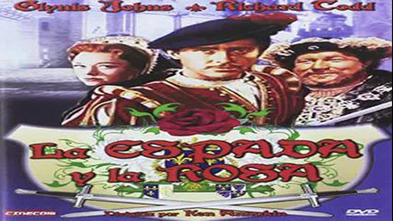 Cine Clásico.- La espada y la rosa.- (1953).Español