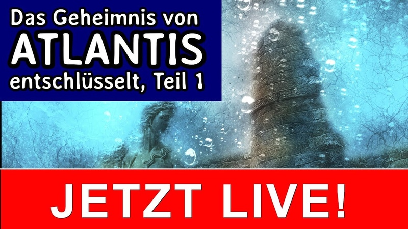 ► GEHEIMNIS ATLANTIS / VERBORGENE GESCHICHTE / SPIRITUELLE ANALYSE / ANTHROPOSOPHIE LIVE