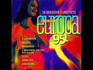 Various Artists - Club Europa 95 - 16 Massive Euro Hits (1995)