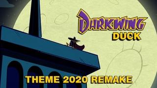Darkwing Duck Theme (2020 Remake)