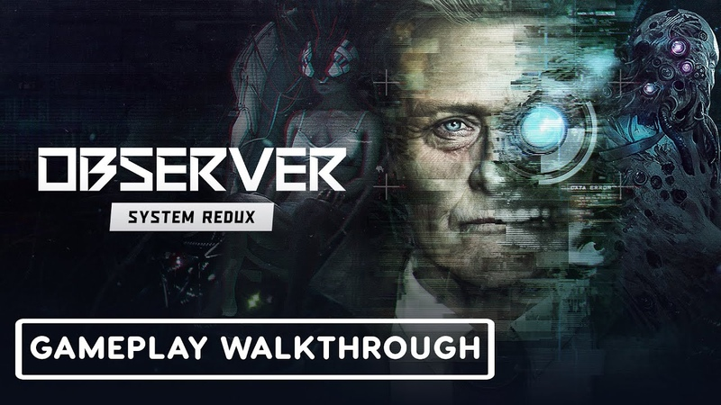Observer System Redux Exclusive Next Gen First Look TGS 2020