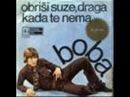 BOBA STEFANOVIĆ OBRIŠI SUZE DRAGA 1970