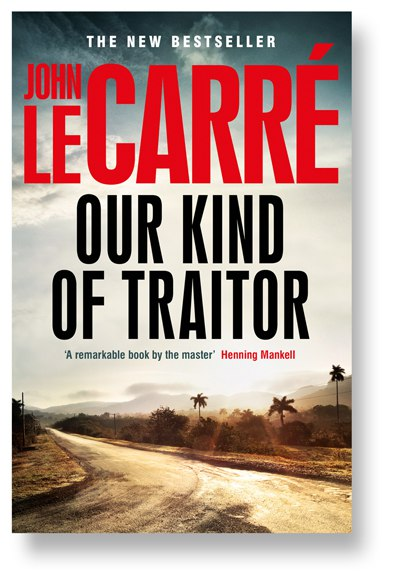 JOHN  LE CARRE - Our Kind of Traitor