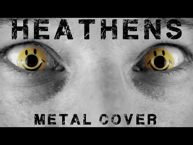 Heathens (metal cover by Leo Moracchioli)