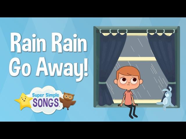 Rain Rain Go Away Super Simple Songs Sesame Street Nursery Rhyme Week