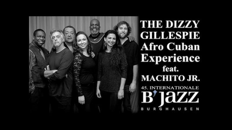 The Dizzy Gillespie™ Afro Cuban Experience feat. Machito Jr. - Jazzwoche Burghausen 2014