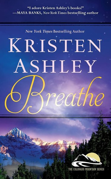 Breathe (Colorado Mountain #4)