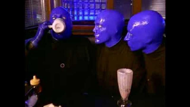 Blue Man Group I Feel Love