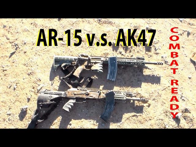 AR-15 V.S. AK47