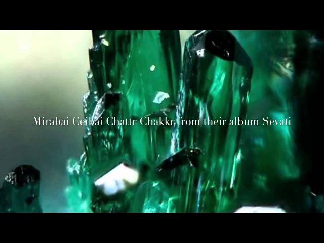 Mirabai Ceiba - Chattr Chakkr