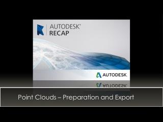 Autodesk Recap - Prepare and Export Scans