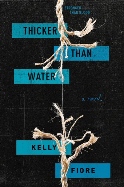 Kelly Fiore - Thicker Than Water